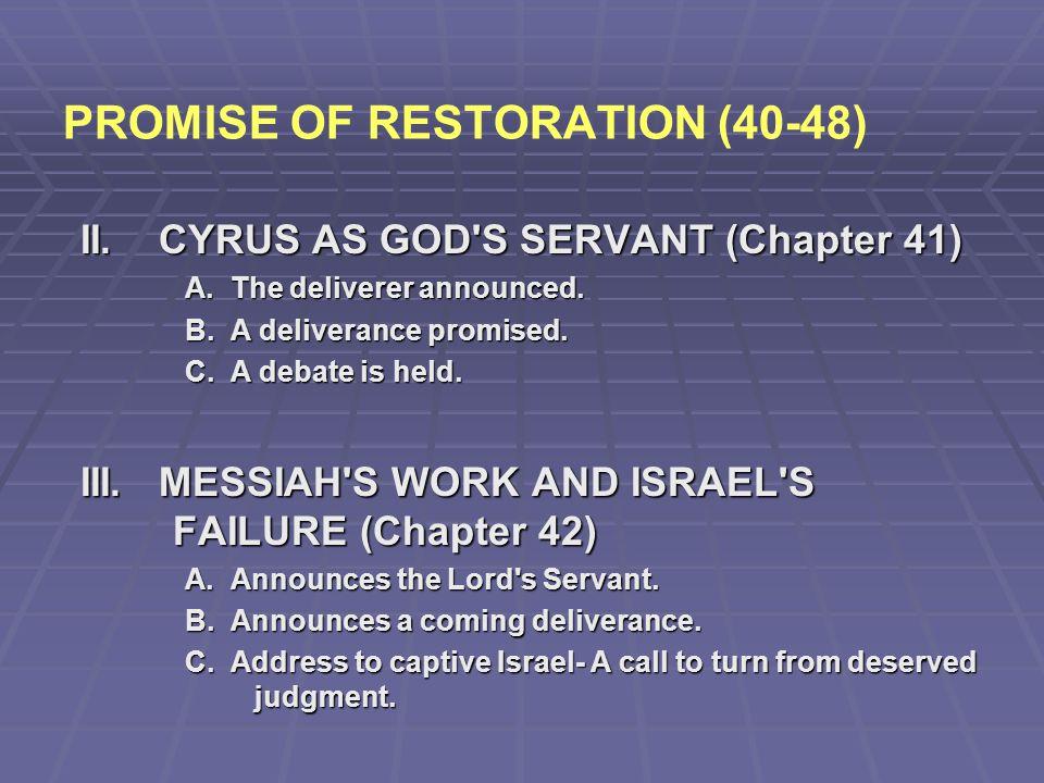 PROMISE OF RESTORATION (40-48)