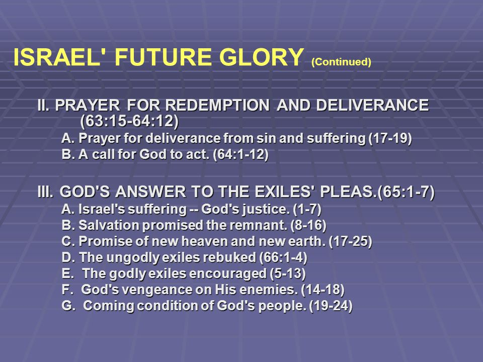 ISRAEL FUTURE GLORY (Continued)