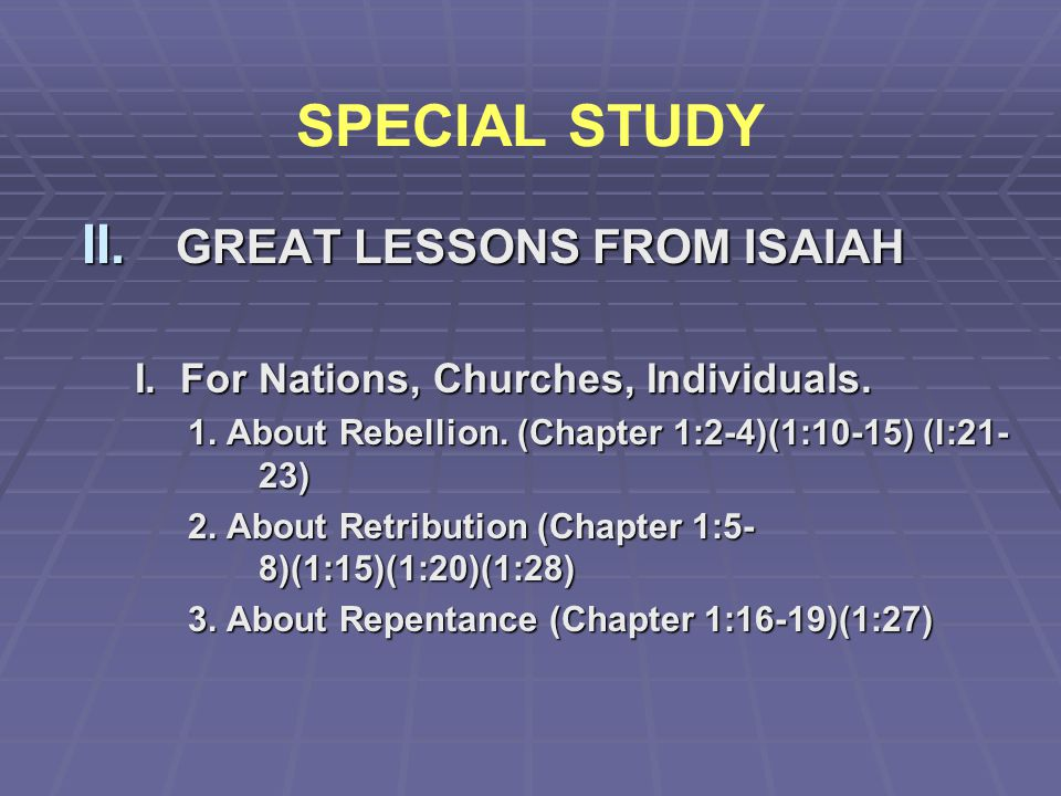 SPECIAL STUDY GREAT LESSONS FROM ISAIAH