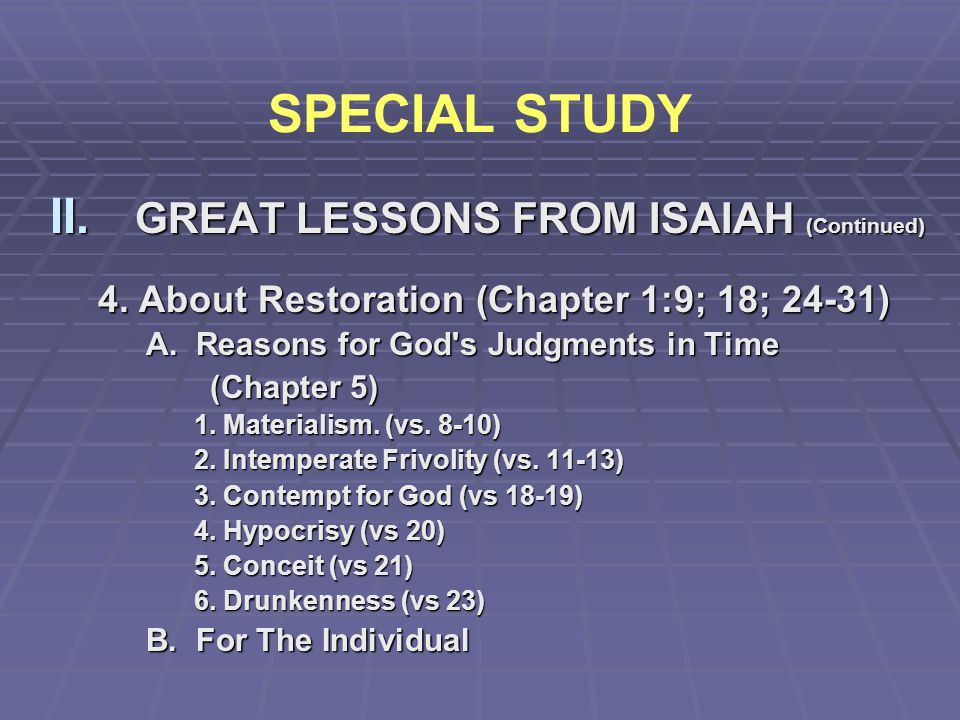 SPECIAL STUDY GREAT LESSONS FROM ISAIAH (Continued)