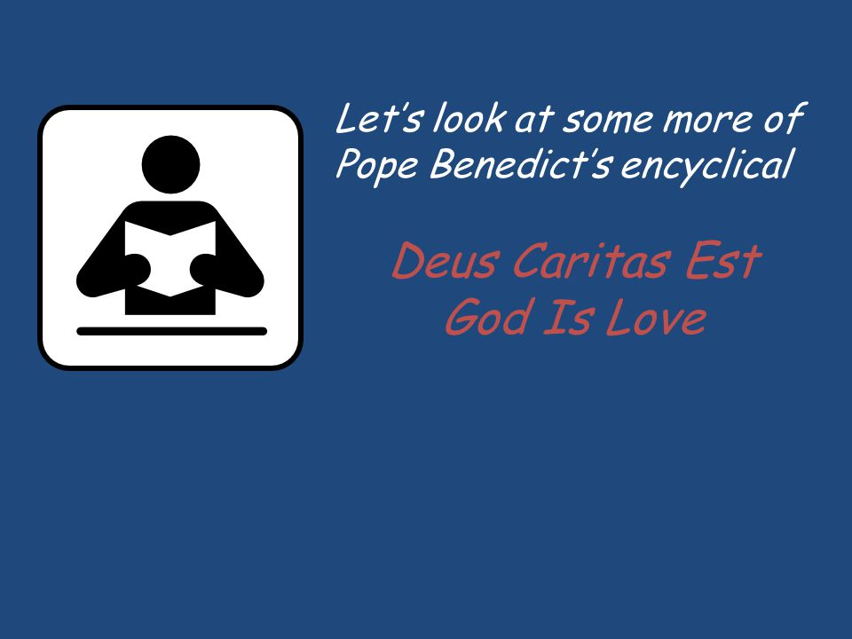 Deus Caritas Est God Is Love