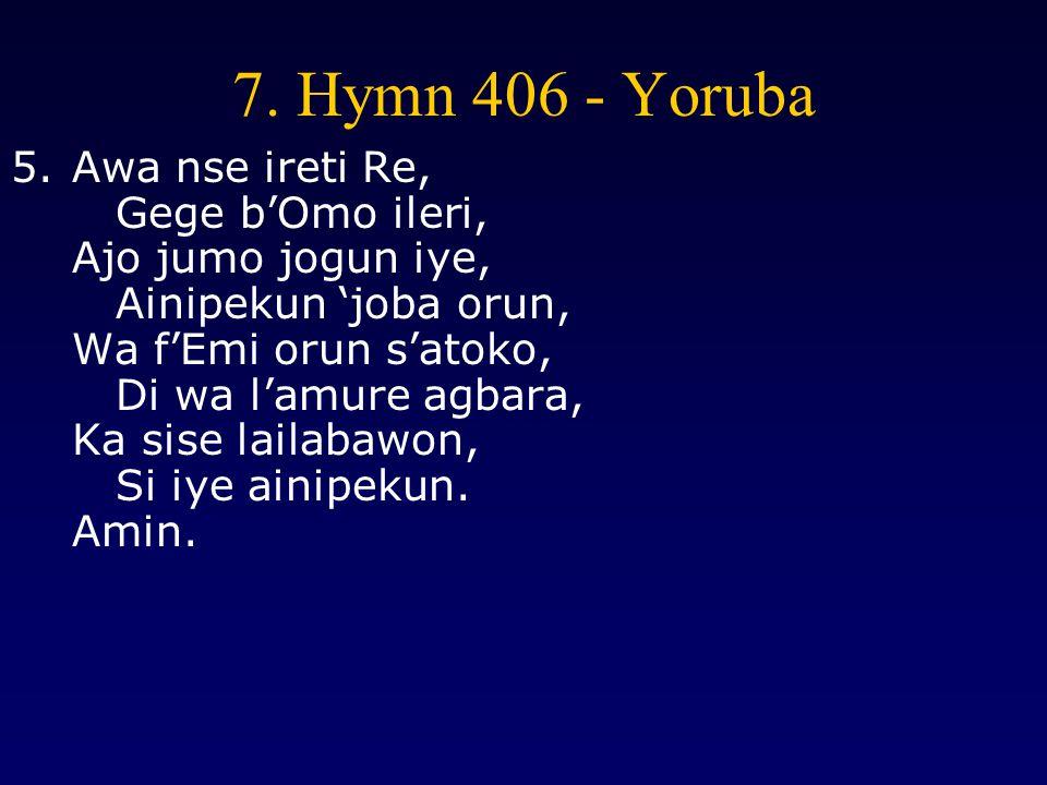 7. Hymn 406 - Yoruba