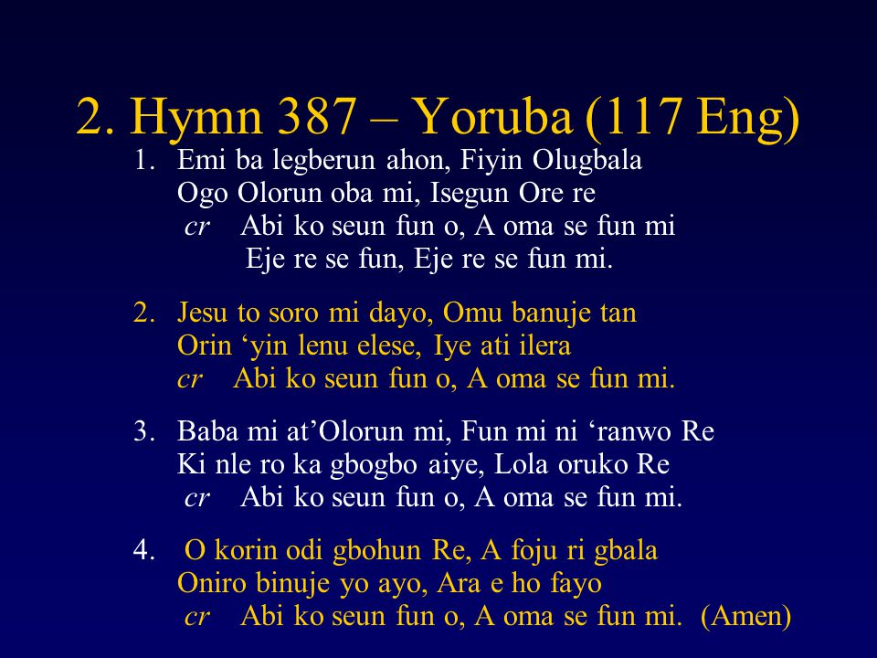 2. Hymn 387 – Yoruba (117 Eng)