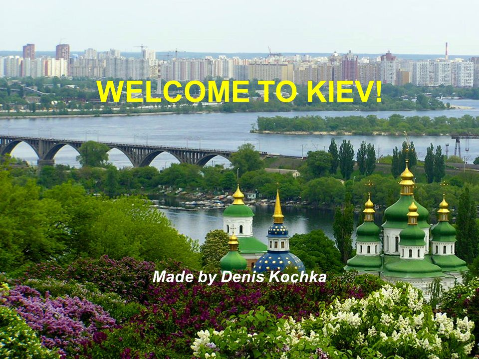 welcome to kyiv