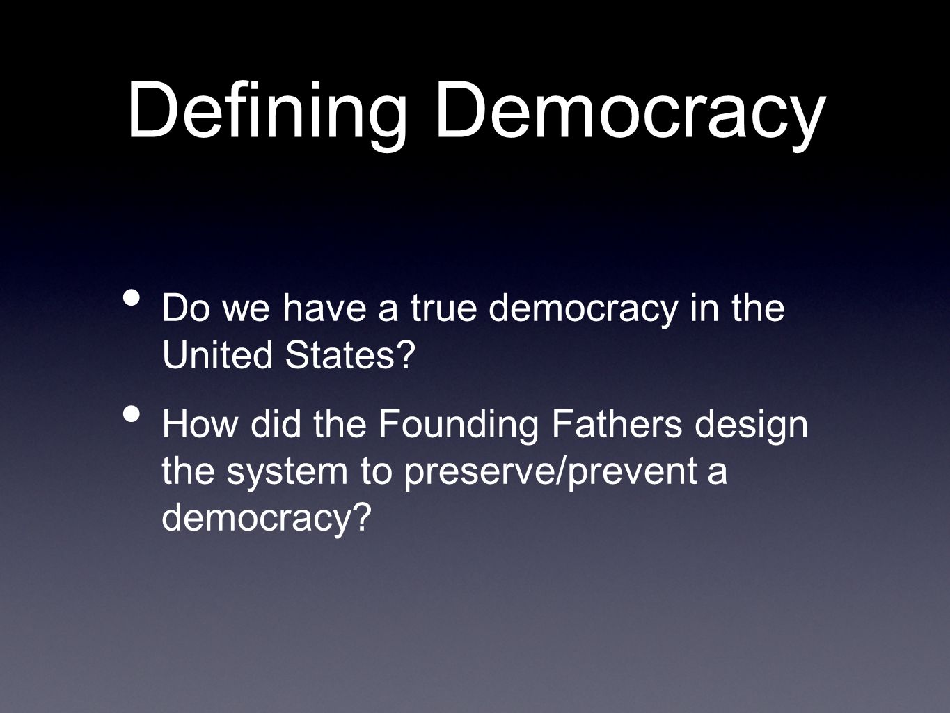 Democracy in America: What Does it Mean?
