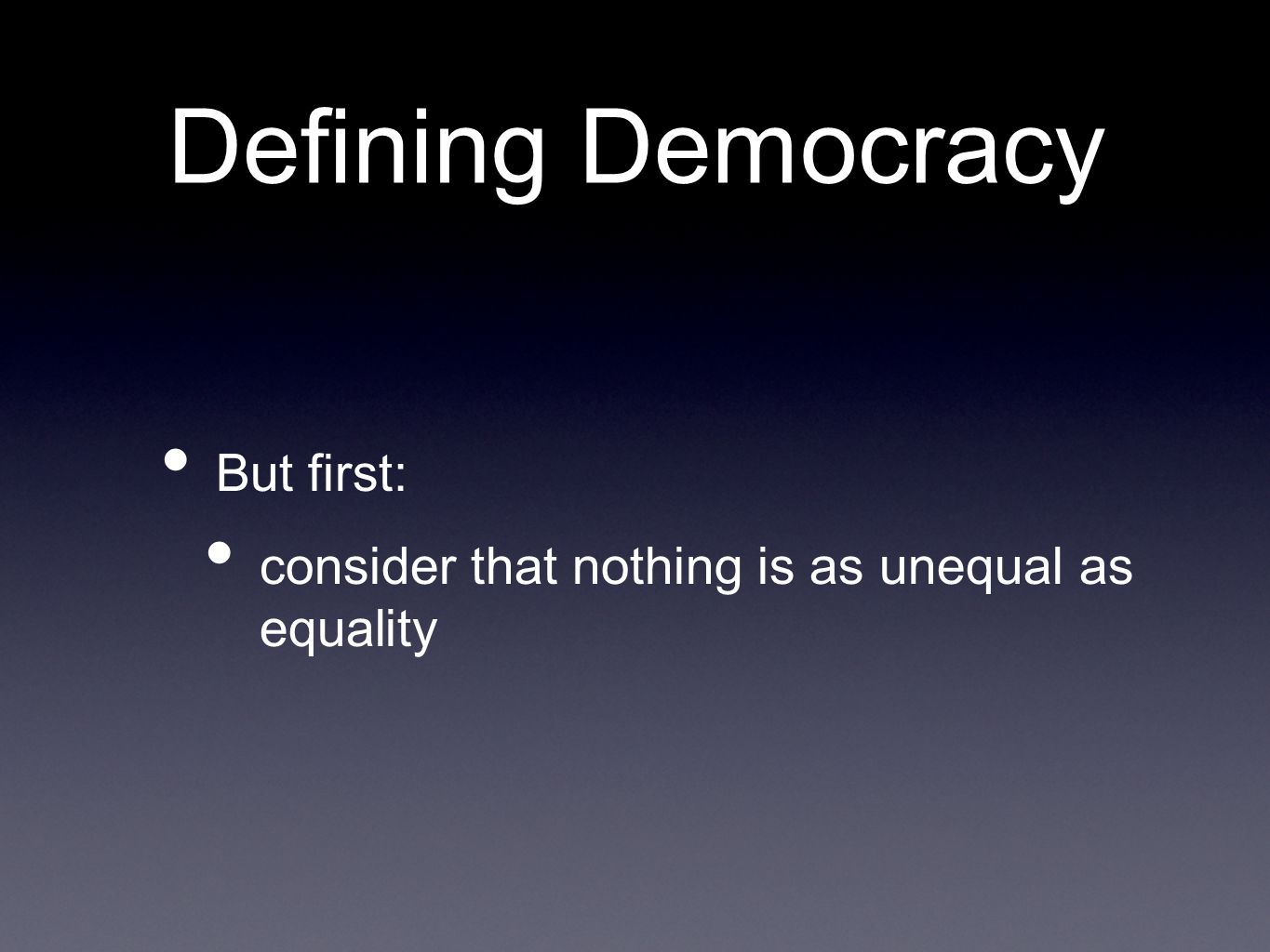 defining democracy Defining democracy has 4 ratings and 2 reviews ira said: the book talks about the period of time when new york city had a different form of democracy, n.