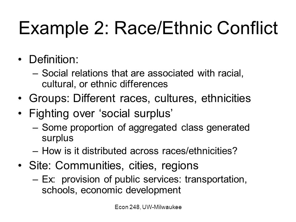 examine racial and ethnic strife in Previous accounts of social conflict in this region tended to focus solely on ra   plural theorists discuss and compare ethnicity primarily with class and suggest.