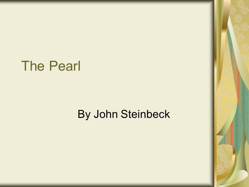 an analysis of material society and material thoughts in the pearl by john steinbeck How to write a research paper on the pearl by john steinbeck this page is designed to show you how to write a research project on the topic you see to the left use our sample or order a custom written research.