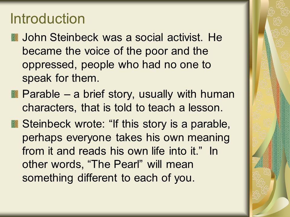an introduction to the life and literature by john steinbeck A short summary of john steinbeck's the grapes of wrath home sparknotes literature study guides a former preacher who has given up his calling out of a belief that all life is holy even the parts that are typically thought to be sinful and that sacredness consists simply in.