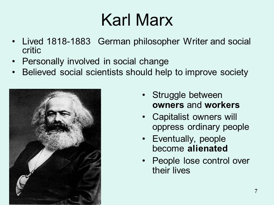 Karl Marx Lived German philosopher Writer and social critic