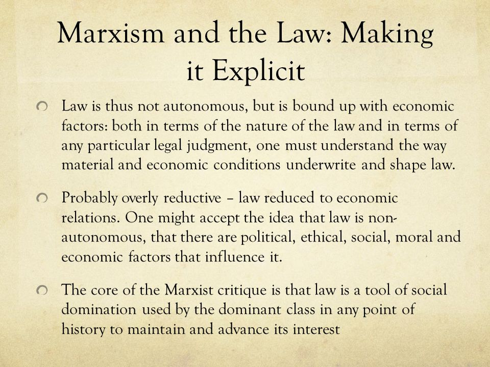 indian marxist critique of law and Marxist criticism (1930s-present) based on the theories of karl marx law, philosophy, religion, and art that is built upon that economic base.