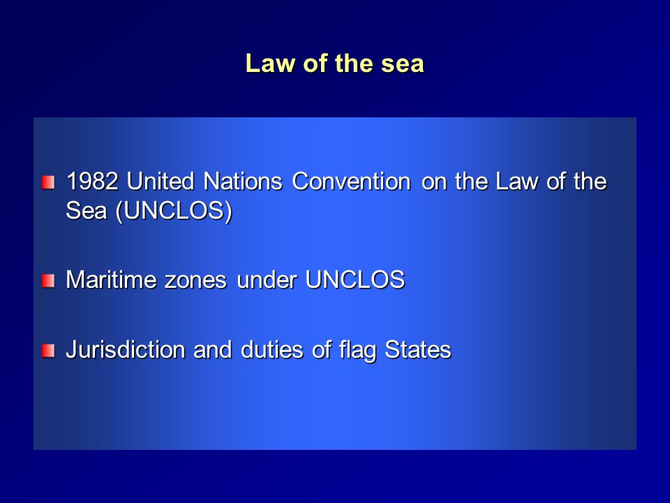 What is the law of the sea?