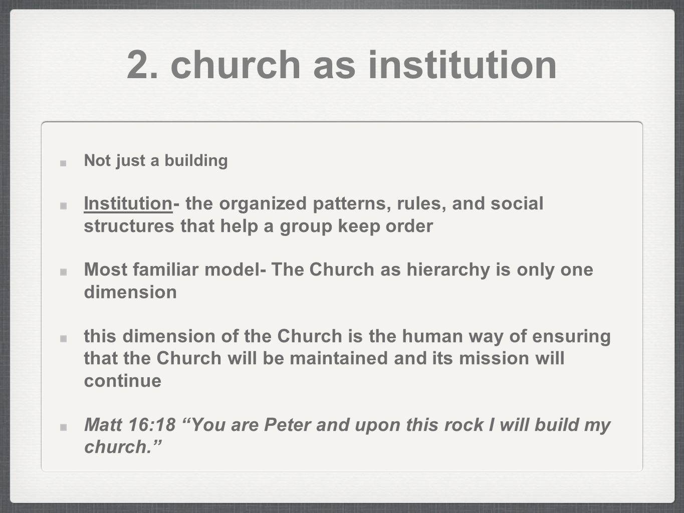 church as institution and church as 2018-7-15  what is church ministry  nor what it is supposed to do (its mission) god has already done that because the church is his institution on earth not ours.