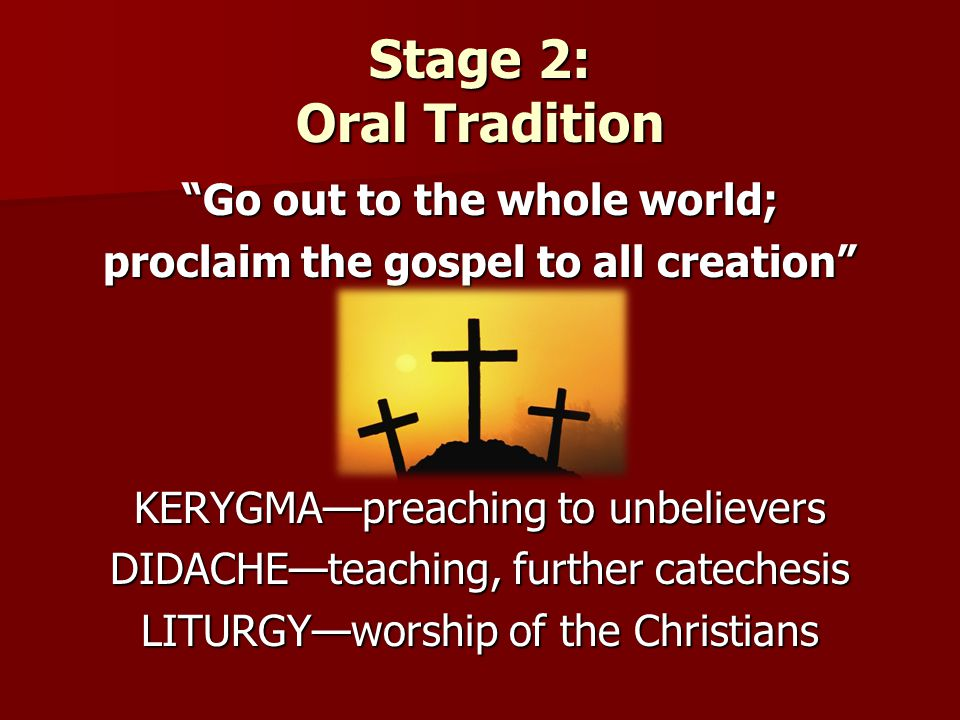 Stage 2: Oral Tradition