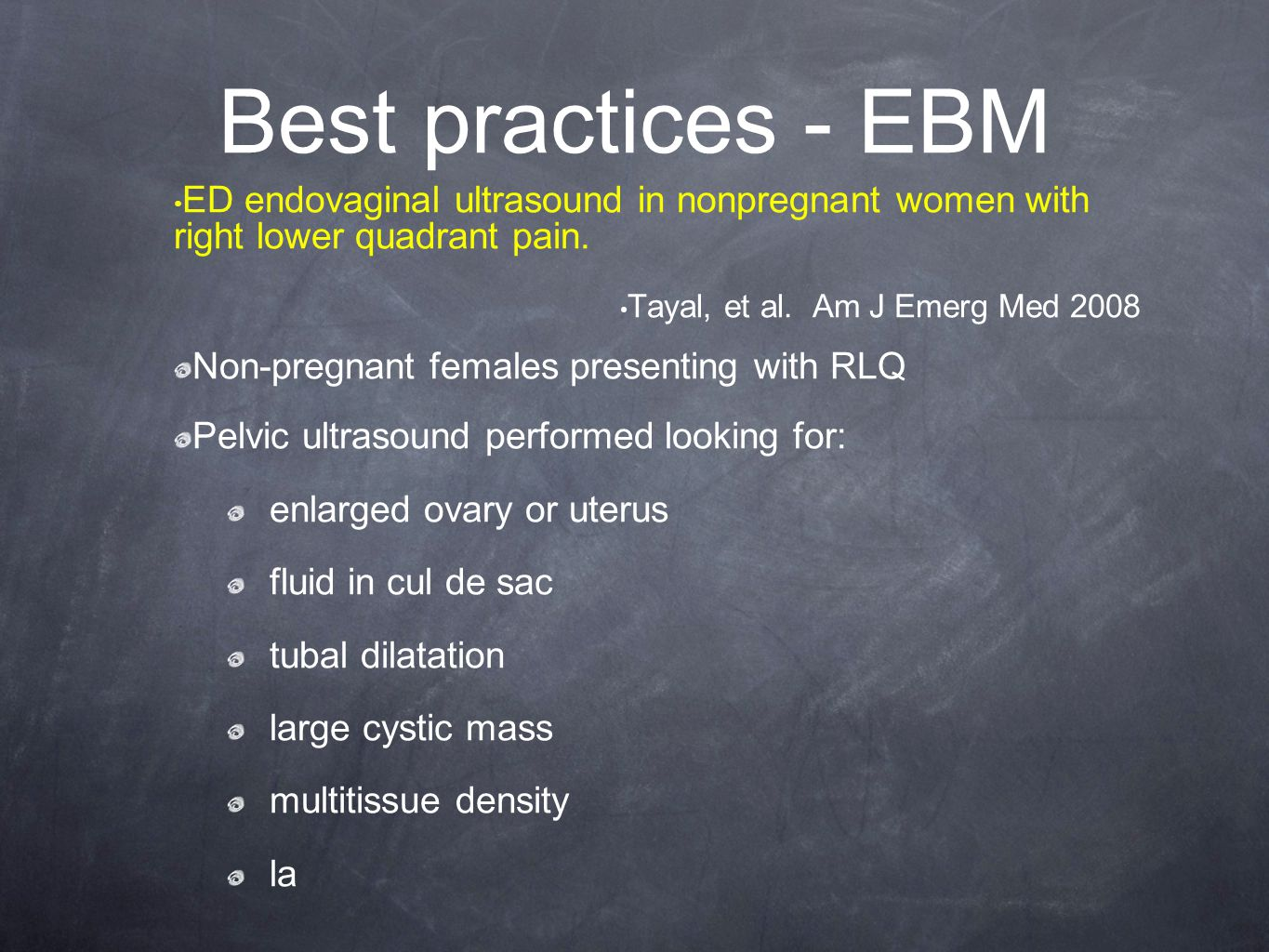 Best practices - EBM ED endovaginal ultrasound in nonpregnant women with right lower quadrant pain.