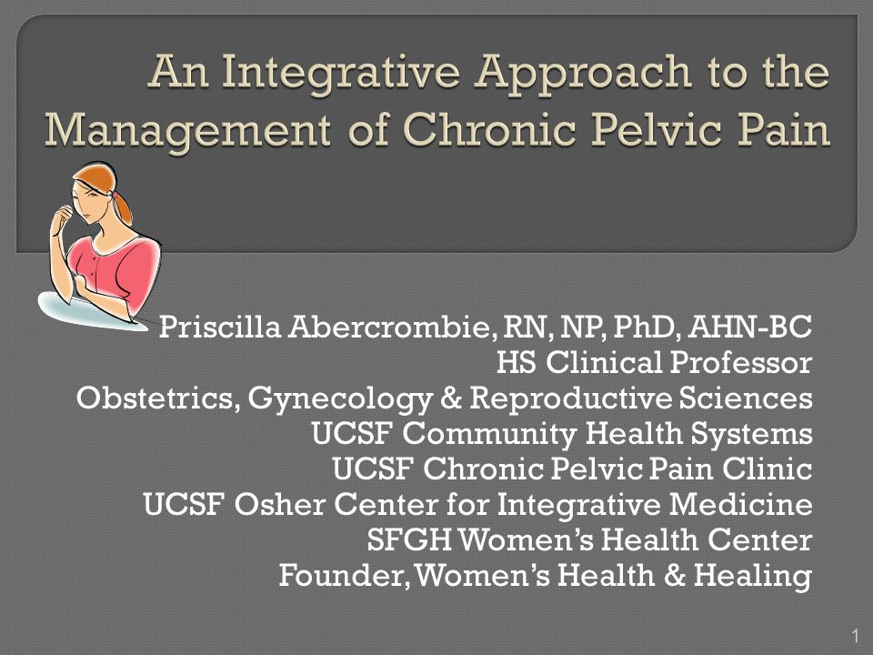 An Integrative Approach to the Management of Chronic Pelvic Pain ...