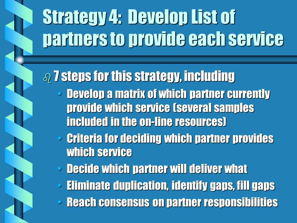 Strategy 4: Develop List of partners to provide each service