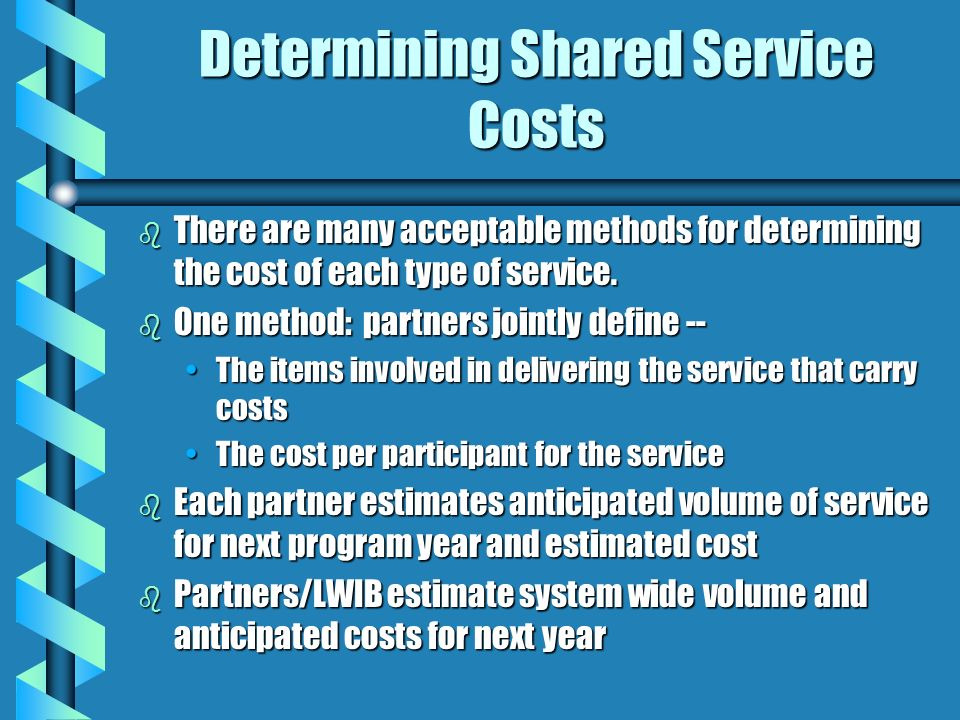 Determining Shared Service Costs