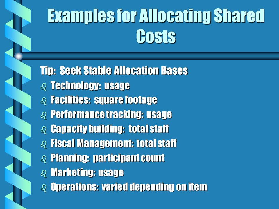 Examples for Allocating Shared Costs