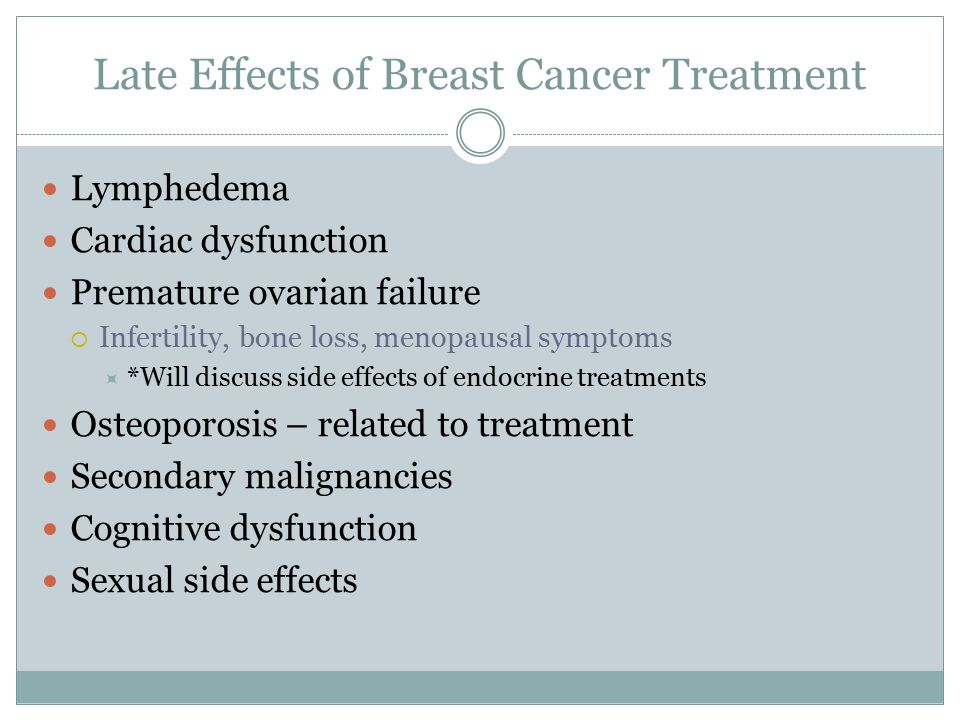 breast cancer treatment side effects