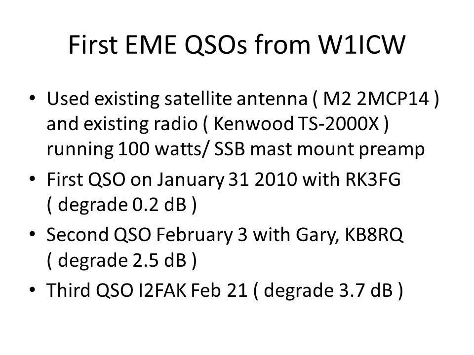 First EME QSOs from W1ICW