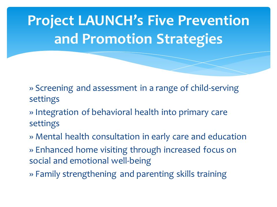 Project LAUNCH's Five Prevention and Promotion Strategies