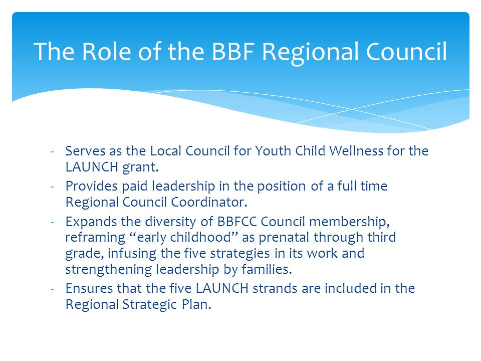 The Role of the BBF Regional Council