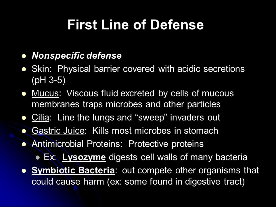 First Line of Defense Nonspecific defense