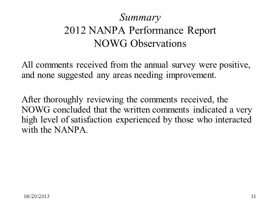 Summary 2012 NANPA Performance Report NOWG Observations