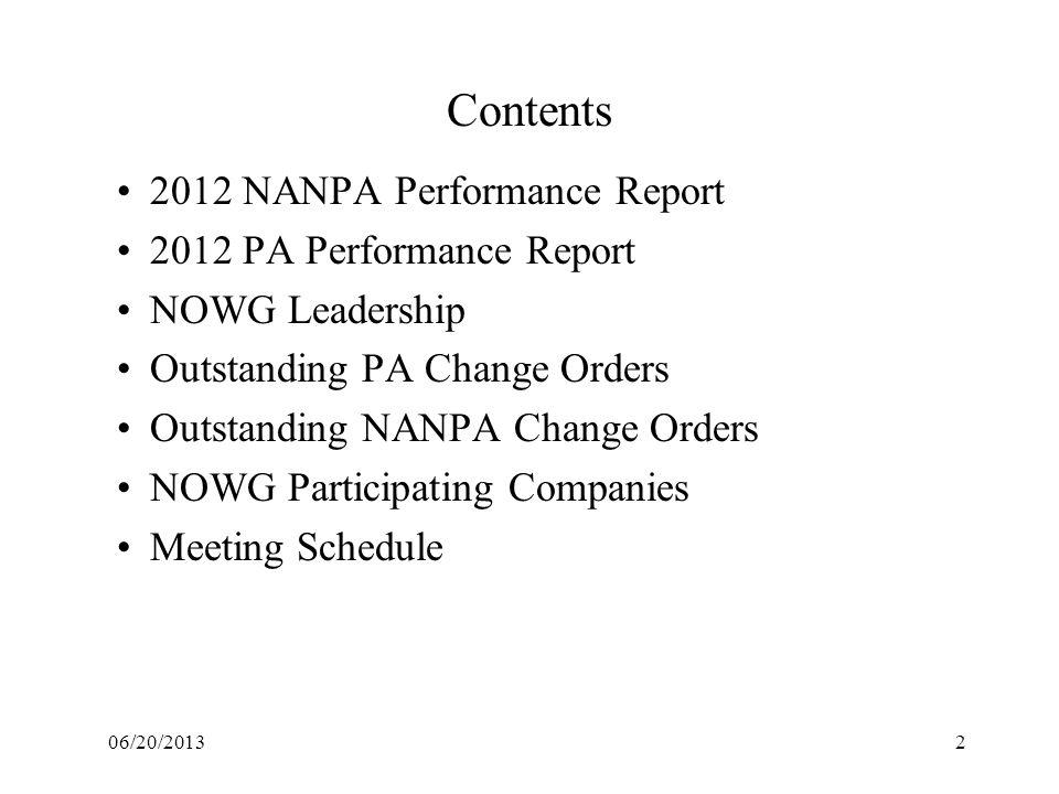 Contents 2012 NANPA Performance Report 2012 PA Performance Report