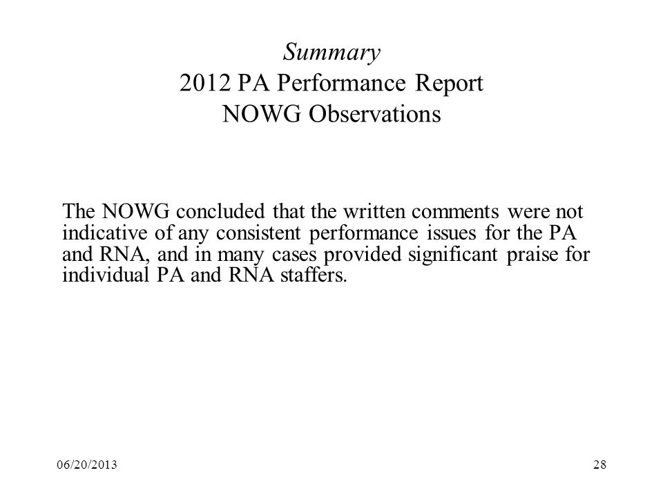 Summary 2012 PA Performance Report NOWG Observations