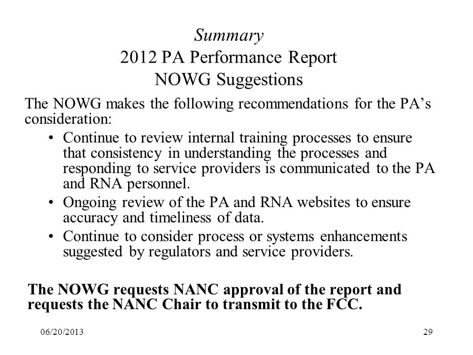 Summary 2012 PA Performance Report NOWG Suggestions