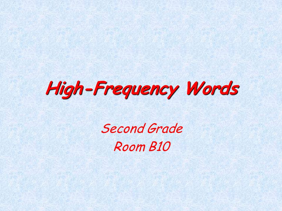 High-Frequency Words Second Grade Room B10