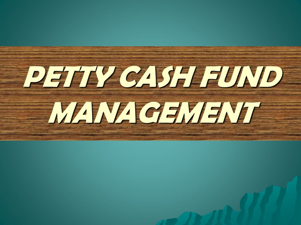 petty cash fund Reimburse the fund if necessary--if your fund was a change fund for $100 and you have $100 cash, there would be no need to reimburse the fund to reimburse your fund, follow steps 1 through 4 listed under petty cash fund reimbursement above.