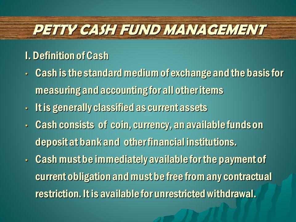 PETTY CASH FUND MANAGEMENT  Petty Cash Voucher Definition