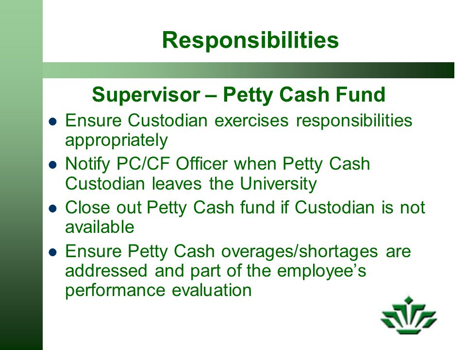 Supervisor – Petty Cash Fund