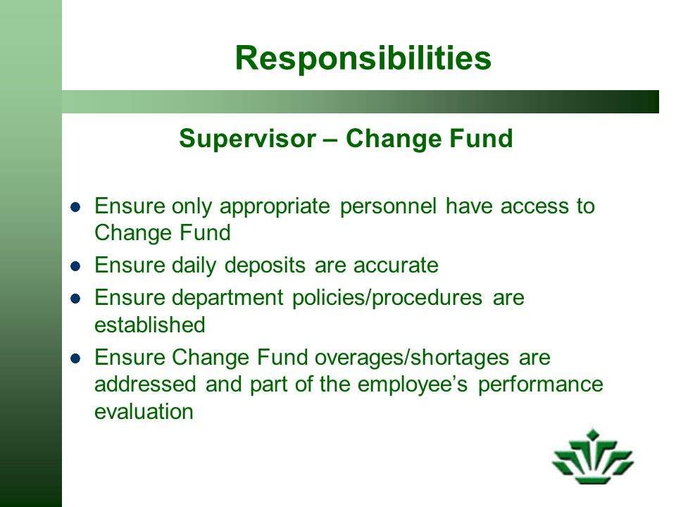 Supervisor – Change Fund