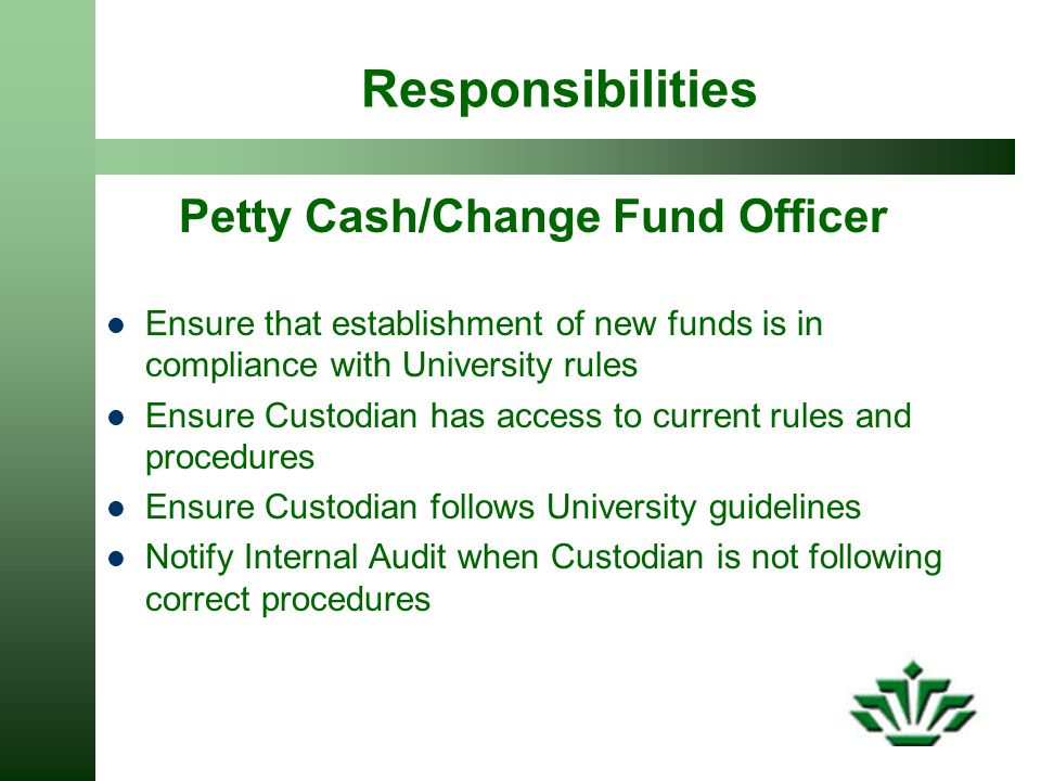 Petty Cash/Change Fund Officer