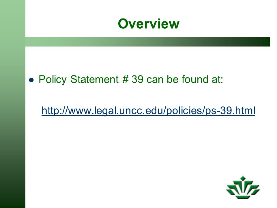 Overview Policy Statement # 39 can be found at: