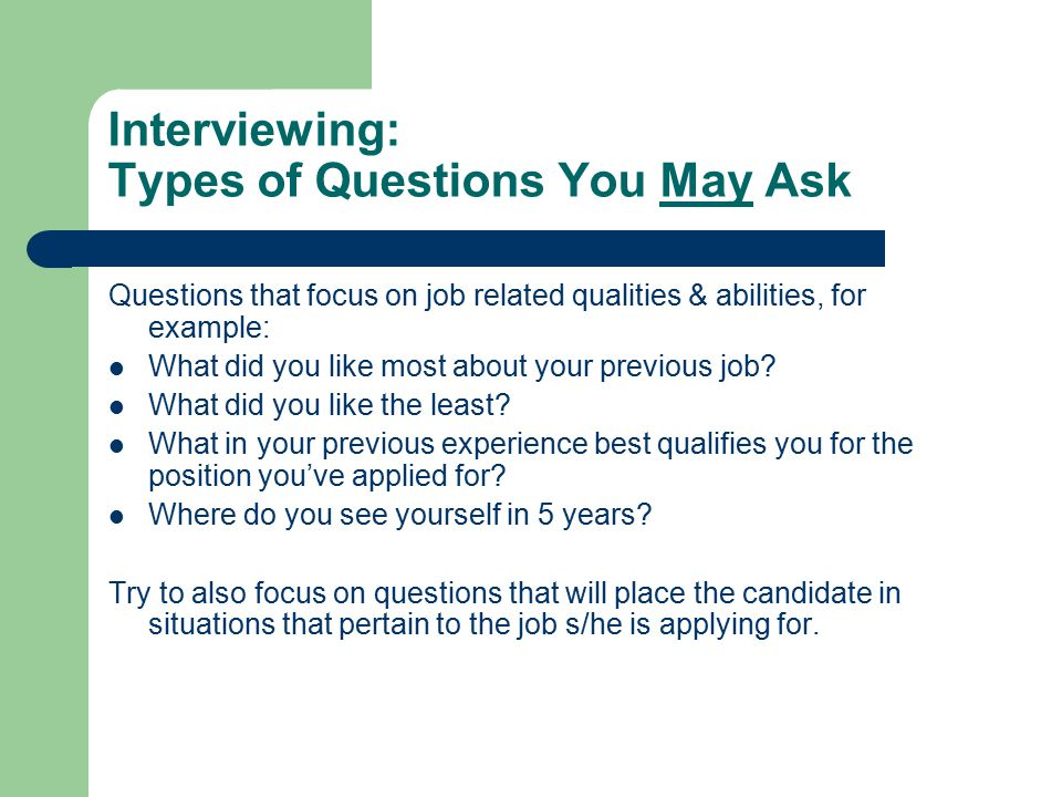 interviewing types of questions you may ask - Do You Like Your Job What Do You Like About Your Job Or Least Like