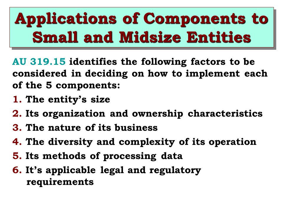 Applications of Components to Small and Midsize Entities