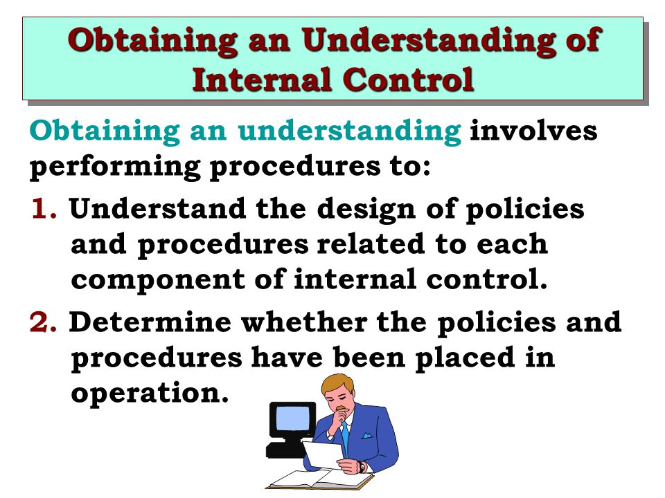 Obtaining an Understanding of Internal Control