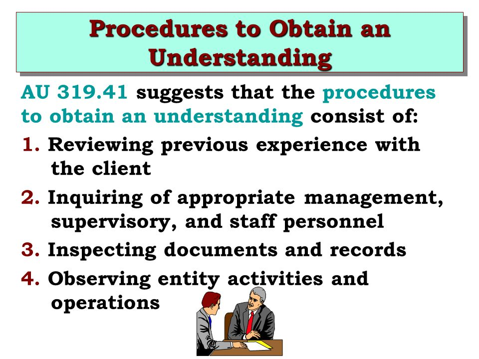 Procedures to Obtain an Understanding