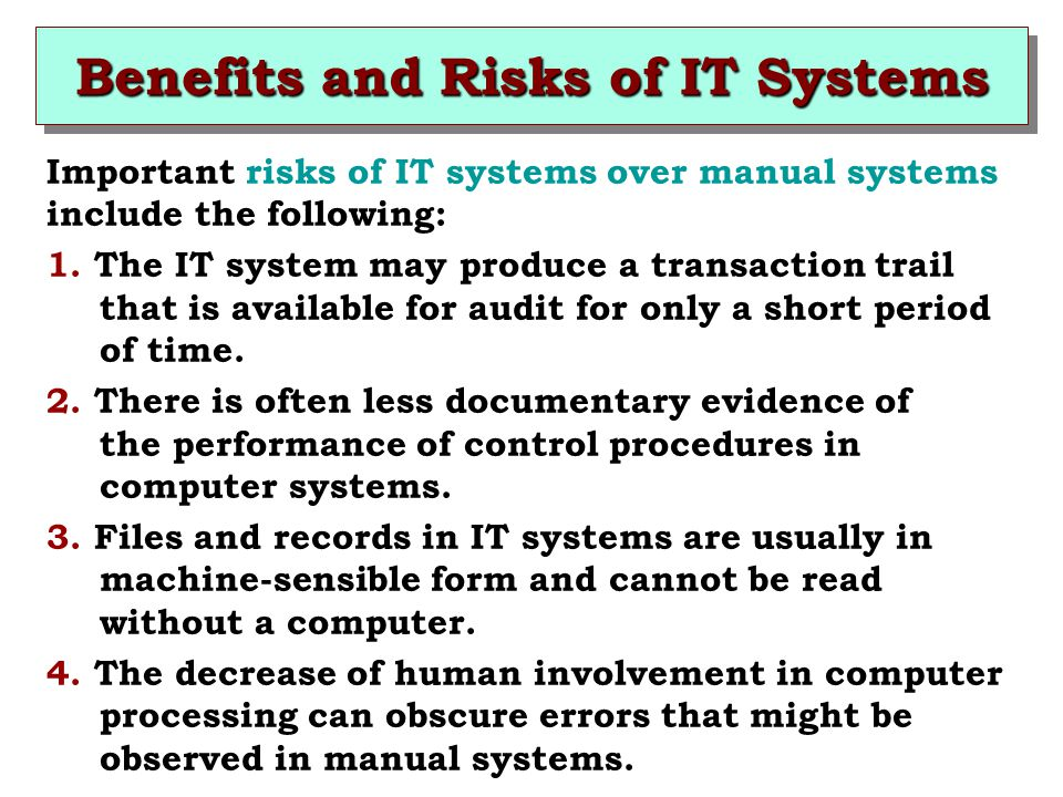 Benefits and Risks of IT Systems