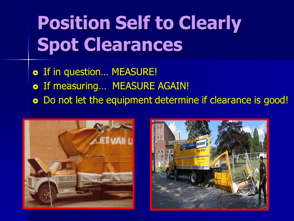 Position Self to Clearly Spot Clearances