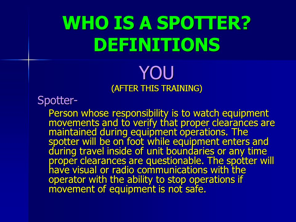 WHO IS A SPOTTER DEFINITIONS