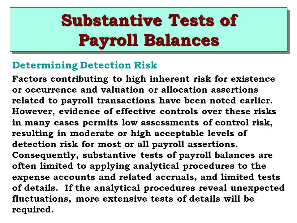 substantive procedures for payroll 231 examples of internal control procedures for payroll and personnel cycle are as follows: substantive procedures for payroll and personnel transactions 41.