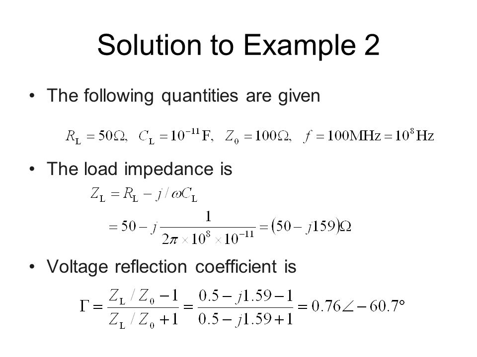 Solution to Example 2 The following quantities are given