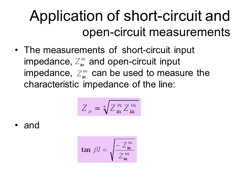 Application of short-circuit and open-circuit measurements