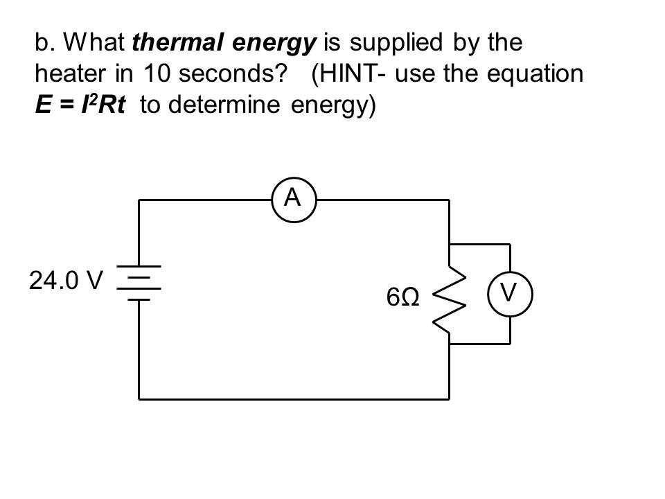 b. What thermal energy is supplied by the
